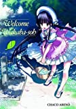 Welcome to Wakaba-soh, Vol. 1 by Chaco Abeno (2009-06-09)