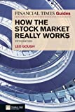 Financial Times Guide to How the Stock Market Really Works, Leo Gough, 0273743554