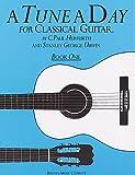 Tune a Day Classical Guitar