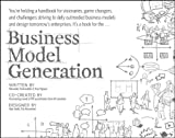 Business Model Generation Publisher: Wiley