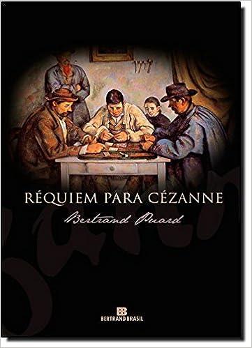 Réquiem Para Cézanne (Em Portuguese do Brasil)