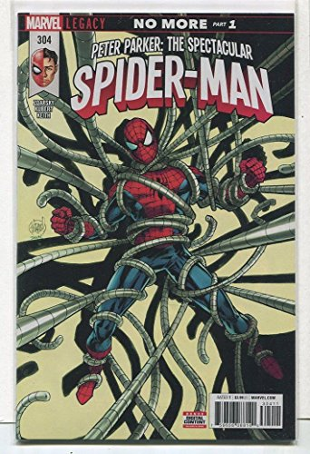 Peter Parker : Spectacular Spider-Man #304 NM Legacy No More Part 1 Marvel CBX100