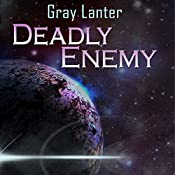 Deadly Enemy: Logan Ryvenbark's Saga, Book 1 | Gray Lanter