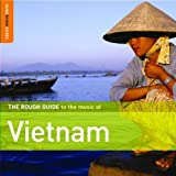 Rough Guide to Vietman (Music Rough Guides)