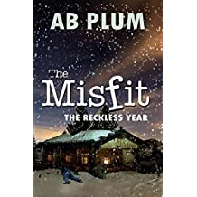The Reckless Year, Book 4: The MisFit