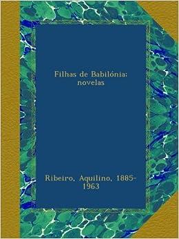 Filhas de Babilónia; novelas (Portuguese Edition)