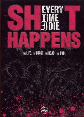 Every Time I Die - Shit Happens [2006] [DVD] B01I05OU20