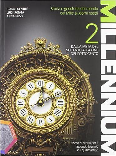 Millenium (vol. 2) Dall'età del Seicento alla fine dell'Ottocento