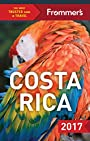 Frommer's Costa Rica 2017 (Complete Guide)