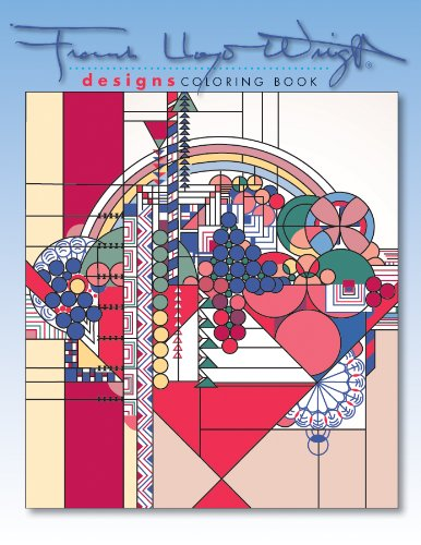 Designs by Frank Lloyd Wright Coloring Book (Frank Lloyd Wright Collection)