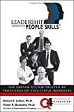Leadership Through People Skills, R. Lefton, Victor Buzzotta, 0071420355