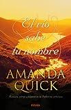 El Rio Sabe Tu Nombre (Spanish Edition)