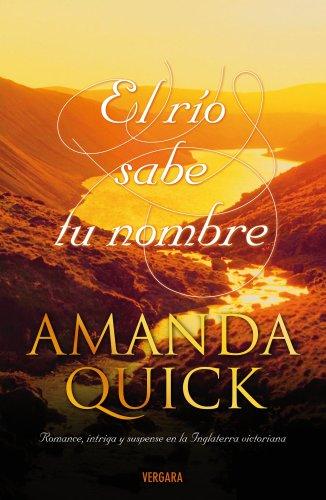El Rio Sabe Tu Nombre (Spanish Edition) by Ediciones B