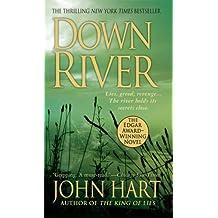 By John Hart Down River (Reprint) [Mass Market Paperback]