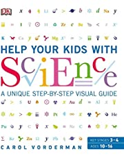 DK Help Your Kids With Science: A Unique Step-by-Step Visual Guide