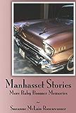 Manhasset Stories - More Baby Boomer Memories