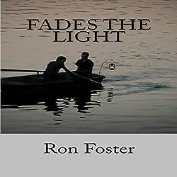 Fades the Light