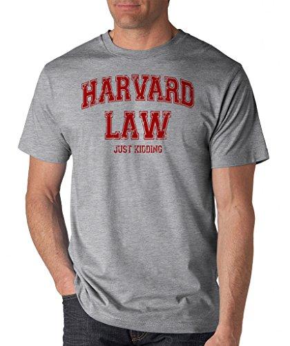 SignatureTshirts Men's Harvard Law, Just Kidding T-Shirt S Heather Grey