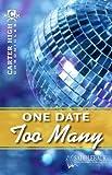 One Date Too Many, Eleanor Robins, 1616513101