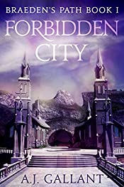 Forbidden City (Braeden's Path Book 1)