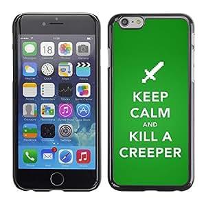 Be Good Phone Accessory // Dura Cáscara cubierta Protectora Caso Carcasa Funda de Protección para Apple Iphone 6 // Funny Keep Calm Creeper