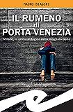 Il rumeno di Porta Venezia: Milano, la prima indagine della magliaia Delia
