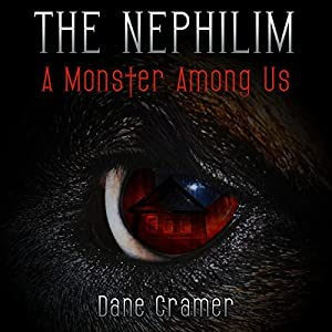 The Nephilim: A Monster Among Us Audiobook