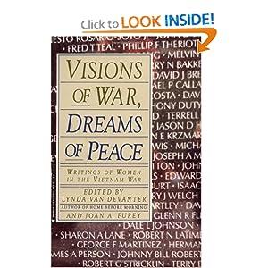 Visions of War, Dreams of Peace Lynda VanDevanter and Joan Furey
