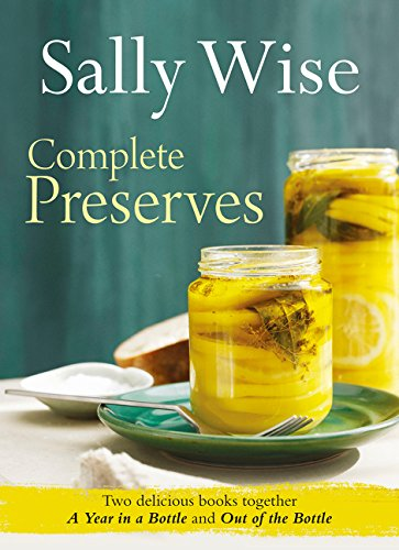 Sally Wise: Complete Preserves by Sally Wise