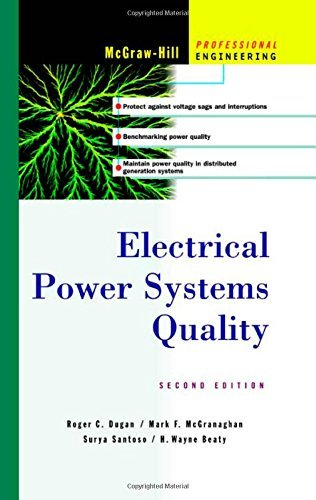 Electrical Power Systems Quality by Surya Santoso (2002-11-26)