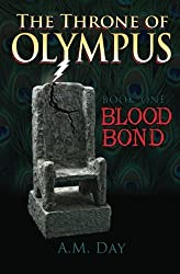 The Throne of Olympus: Book One Blood Bond (Volume 1)