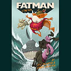 Fatman & The Fox
