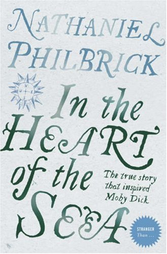 'IN THE HEART OF THE SEA: THE EPIC TRUE STORY THAT INSPIRED ''MOBY DICK'' (STRANGER THAN...)' PDF
