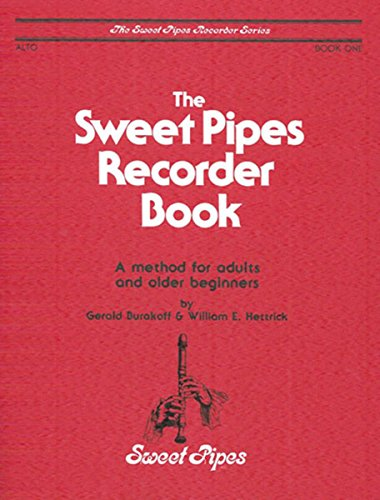 (SP2318 - The Sweet Pipes Recorder Book - Alto - Book 1)