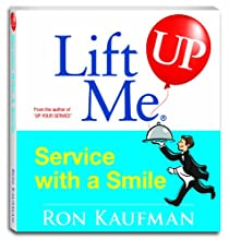 Lift Me UP! Service With A Smile