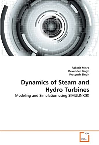 Dynamics of Steam and Hydro Turbines: Modeling and Simulation using SIMULINK(R)