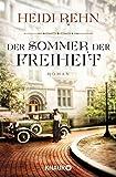 Der Sommer der Freiheit: Roman