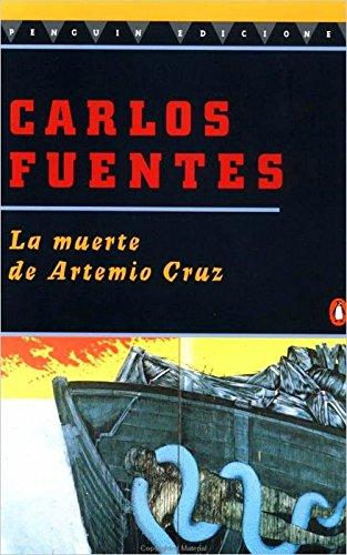 La Muerte de Artemio Cruz (Spanish Edition)