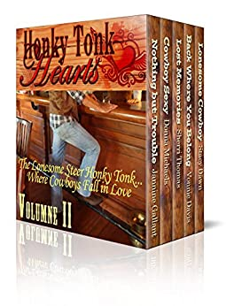 Honky Tonk Hearts Volume 2 Digital Boxed Edition by [Gallant, Jannine, Michaels, Donna, Thomas, Sherri, Davis, Vonnie, Dawn, Stacy]