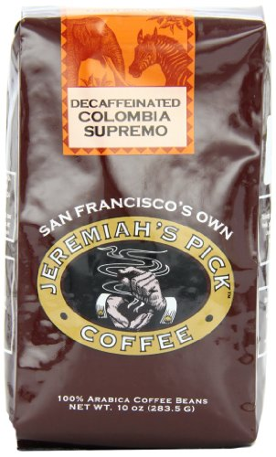 Colombia Decaffeinated Coffee - Jeremiah's Pick Coffee Colombia Supremo Decaf Whole Bean Coffee, 10-Ounce Bags (Pack of 3)