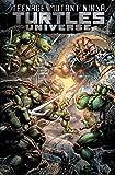 Teenage Mutant Ninja Turtles Universe, Vol. 4: Home (TMNT Universe)
