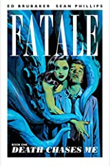Fatale Vol. 1: Death Chases Me Kindle Edition