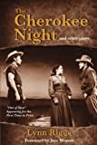 img - for The Cherokee Night and Other Plays book / textbook / text book
