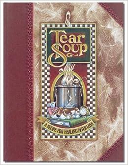 Tear Soup - Grieving