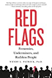 img - for Red Flags: Frenemies, Underminers, and Ruthless People book / textbook / text book