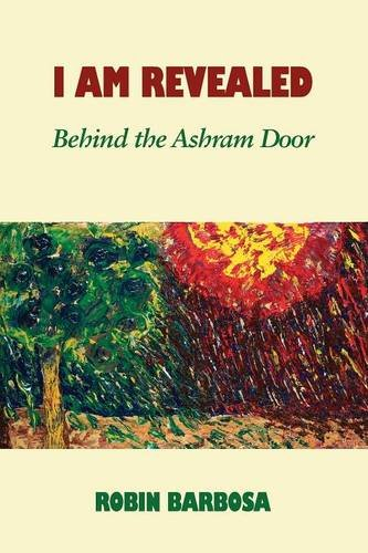 I Am Revealed: Behind the Ashram Door pdf