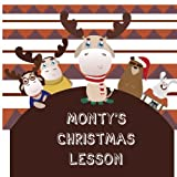 Monty's Christmas Lesson (Christmas book,die hard christmas book,christmas coloring books,nightmare before christmas book) (Volume 1)