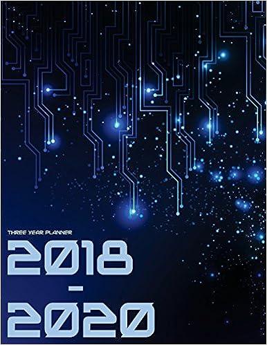 2018 - 2020 Three Year Planner: Monthly Schedule Organizer ...