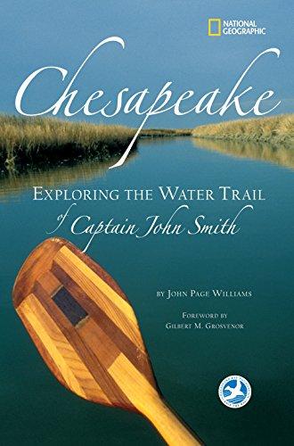 Chesapeake: Exploring the Water Trail of Captain John Smith