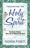 Presenting the Holy Spirit, Fuchsia Pickett, 088419518X